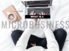 What Is a Microbusiness / Microentrepreneur?